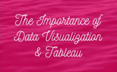Data Visualization & Tableau