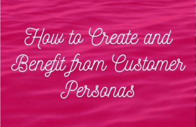 How-to-create-and-benefit-from-customer-personas